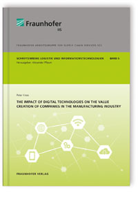 Buch: The impact of digital technologies on the value creation of companies in the manufacturing industry