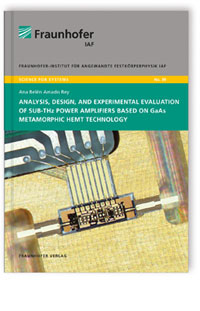 Buch: Analysis, design and experimental evaluation of sub-THz power amplifiers based on GaAs metamorphic HEMT technology