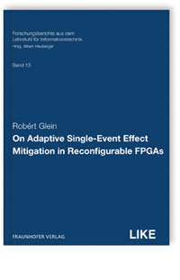 Buch: On Adaptive Single-Event Effect Mitigation in Reconfigurable FPGAs