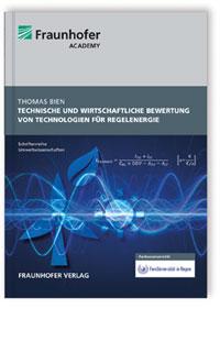 Buch: Technische und wirtschaftliche Bewertung von Technologien für Regelenergie