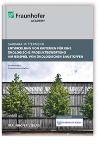 Buch: Entwicklung von Kriterien für eine ökologische Produktbewertung am Beispiel von   ökologischen Baustoffen