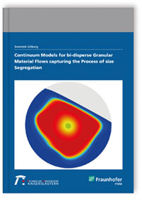 Buch: Continuum models for bi-disperse granular material flows capturing the process of size segregation