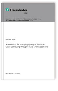 Buch: A Framework for managing Quality of Service in Cloud Computing through Service Level Agreements