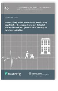 Buch: Entwicklung eines Modells zur Ermittlung psychischer Beanspruchung am Beispiel von Reisenden bei geschäftlich bedingten Hotelaufenthalten