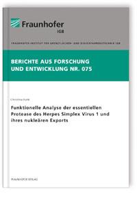 Buch: Funktionelle Analyse der essentiellen Protease des Herpes Simplex Virus 1 und ihres nukleären Exports