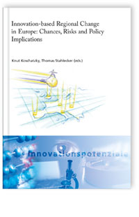 Buch: Innovation-based regional change in Europe: Chances, risks and policy implications