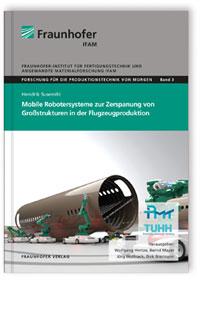 Buch: Mobile Robotersysteme zur Zerspanung von Großstrukturen in der Flugzeugproduktion