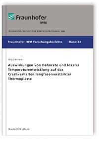 Buch: Auswirkungen von Dehnrate und lokaler Temperaturentwicklung auf das Crashverhalten langfaserverstärkter Thermoplaste