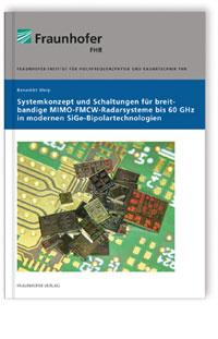 Buch: Systemkonzept und Schaltungen für breitbandige MIMO-FMCW-Radarsysteme bis 60 GHz in modernen SiGe-Bipolartechnologien