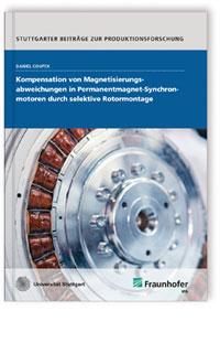 Buch: Kompensation von Magnetisierungsabweichungen in Permanentmagnet-Synchronmotoren durch selektive Rotormontage