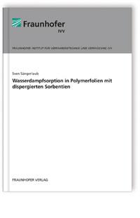 Buch: Wasserdampfsorption in Polymerfolien mit dispergierten Sorbentien