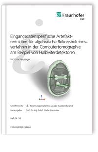 Buch: Eingangsdatenspezifische Artefaktreduktion für algebraische Rekonstruktionsverfahren in der Computertomographie am Beispiel von Halbleiterdetektoren