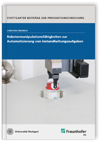 Buch: Robotermanipulationsfähigkeiten zur Automatisierung von Instandhaltungsaufgaben