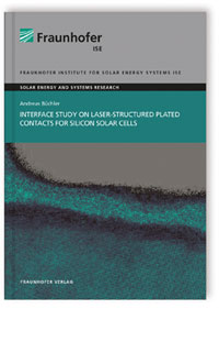 Buch: Interface Study on Laser-structured Plated Contacts for Silicon Solar Cells