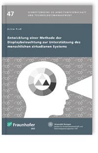 Buch: Entwicklung einer Methode der Displaybeleuchtung zur Unterstützung des menschlichen zirkadianen Systems