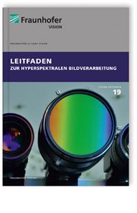 Buch: Leitfaden zur hyperspektralen Bildverarbeitung