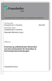 Buch: Entwicklung selbstheilender Materialien zum Korrosionsschutz für Keramiken in Hochtemperaturanwendungen