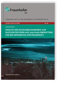 Buch: Analyse der Rauschmechanismen von Photodetektoren aus InAs/GaSb-Übergittern für den infraroten Spektralbereich
