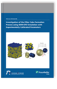 Buch: Investigation of the Filter Cake Formation Process using DEM-CFD Simulation with Experimentally Calibrated Parameters