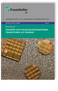 Buch: Transfer von AlGaN/GaN-Hochleistungstransistoren auf Diamant