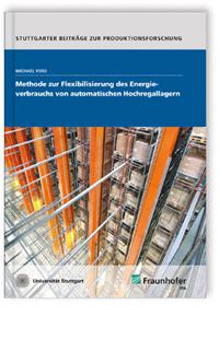 Buch: Methode zur Flexibilisierung des Energieverbrauchs von automatischen Hochregallagern