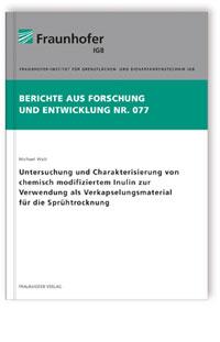 Buch: Untersuchung und Charakterisierung von chemisch modifiziertem Inulin zur Verwendung als Verkapselungsmaterial für die Sprühtrocknung