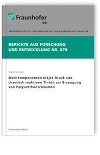 Buch: Mehrkomponenten-Inkjet-Druck von chemisch reaktiven Tinten zur Erzeugung von Polyurethanschäumen