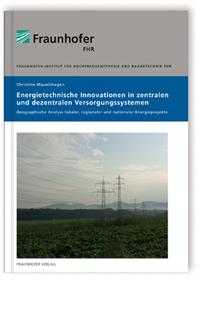 Buch: Energietechnische Innovationen in zentralen und dezentralen Versorgungssystemen