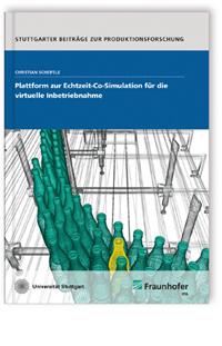 Buch: Plattform zur Echtzeit-Co-Simulation für die virtuelle Inbetriebnahme