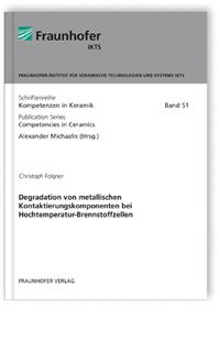 Buch: Degradation von metallischen Kontaktierungskomponenten bei Hochtemperatur-Brennstoffzellen