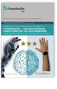Buch: FutureHotel - Zukunftsfähige Arbeitswelten im Gastgewerbe
