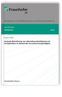 Buch: Integrale Betrachtung zur Lebensdauerabschätzung von Stumpfnähten im Bereich der Kurzzeitschwingfestigkeit