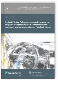 Buch: Echtzeitfähige Fahrerzustandserkennung zur adaptiven Gestaltung von Fahrerassistenzsystemen und automatisierten Fahrfunktionen