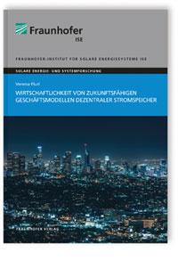 Buch: Wirtschaftlichkeit von zukunftsfähigen Geschäftsmodellen dezentraler Stromspeicher