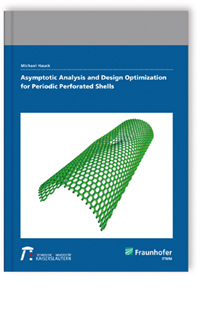 Buch: Asymptotic Analysis and Design Optimization for Periodic Perforated Shells