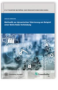 Buch: Methodik zur dynamischen Tolerierung am Beispiel einer Welle-Nabe-Verbindung