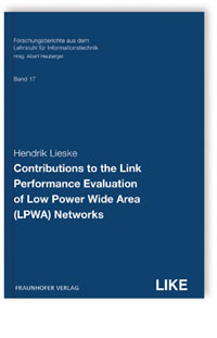 Buch: Contributions to the Link Performance Evaluation of Low Power Wide Area (LPWA) Networks