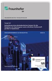Buch: Entwicklung eines photoakustischen Sensors für die Detektion von Spurengasen sowie ultrafeiner Kohlenstoffpartikel in Gasströmen