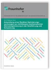 Buch: Entwicklung eines flexiblen Optimierungswerkzeuges zur nichtlinearen mathematischen Mehrzieloptimierung in der Netzführung und Netzplanung.
