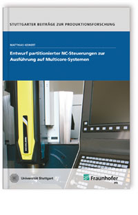 Buch: Entwurf partitionierter NC-Steuerungen zur Ausführung auf Multicore-Systemen
