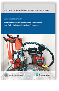 Buch: Optimized Model-Based Path Generation for Robotic Manufacturing Processes
