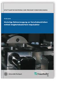 Buch: Unstetige Bahnerzeugung an Vorschubantrieben mittels trägheitsbasiertem Impulsaktor