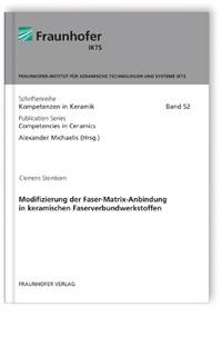 Buch: Modifizierung der Faser-Matrix-Anbindung in keramischen Faserverbundwerkstoffen