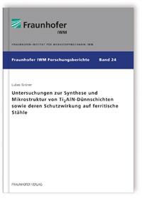 Buch: Untersuchungen zur Synthese und Mikrostruktur von Ti2AlN-Dünnschichten sowie deren Schutzwirkung auf ferritische Stähle