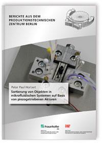 Buch: Sortierung von Objekten in mikrofluidischen Systemen auf Basis von piezogetriebenen Aktoren