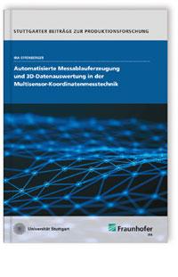 Buch: Automatisierte Messablauferzeugung und 3D-Datenauswertung in der            Multisensor-Koordinatenmesstechnik