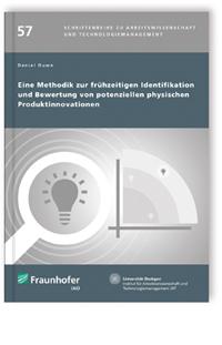 Buch: Eine Methodik zur frühzeitigen Identifikation und Bewertung von potenziellen physischen Produktinnovationen