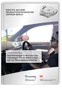 Buch: Hybrid-Prototype-in-the-Loop zum frühzeitigen Test der Beherrschbarkeit von Fahrerassistenzsystemen