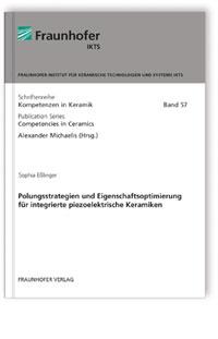 Buch: Polungsstrategien und Eigenschaftsoptimierung für integrierte piezoelektrische Keramiken