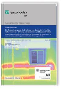 Buch: Die Temperierung und die Erhaltung von Gebäuden in traditioneller Bauweise - Wirkung auf Raumklima und Baukonstruktion